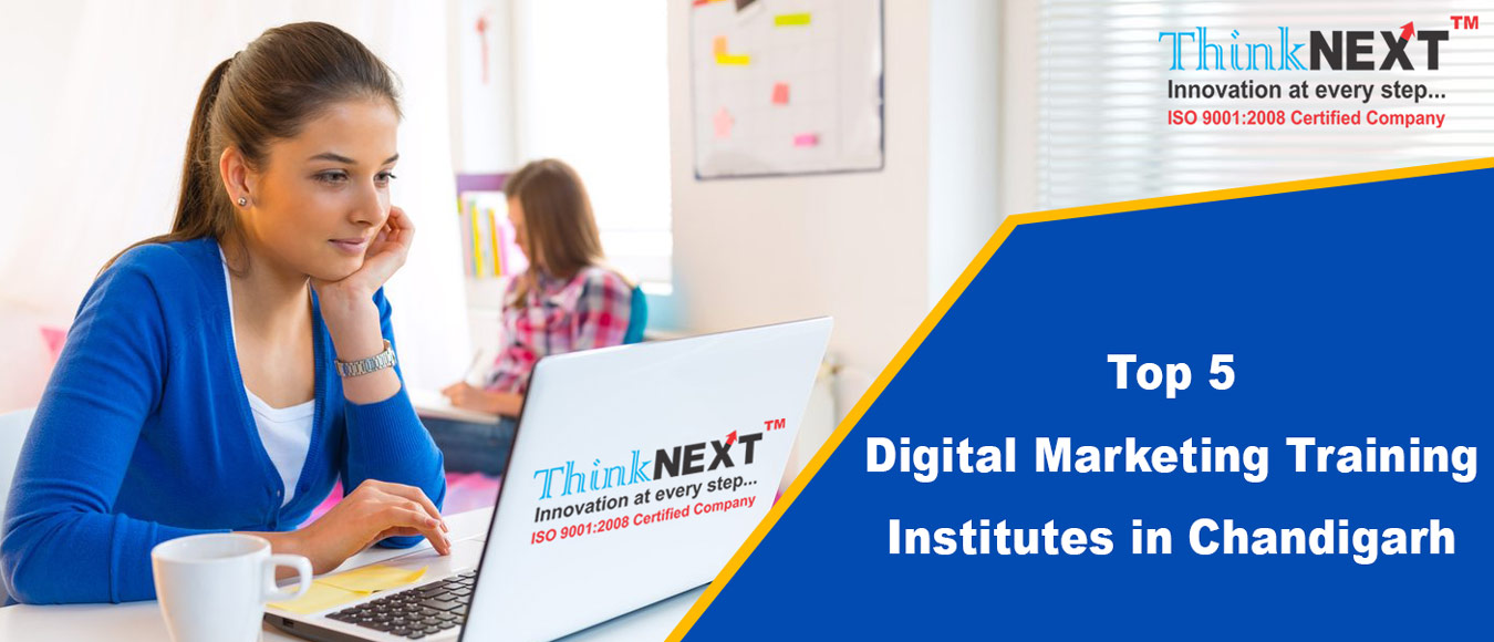 Top 5 Digital Marketing Training Institutes in Chandigarh Mohali