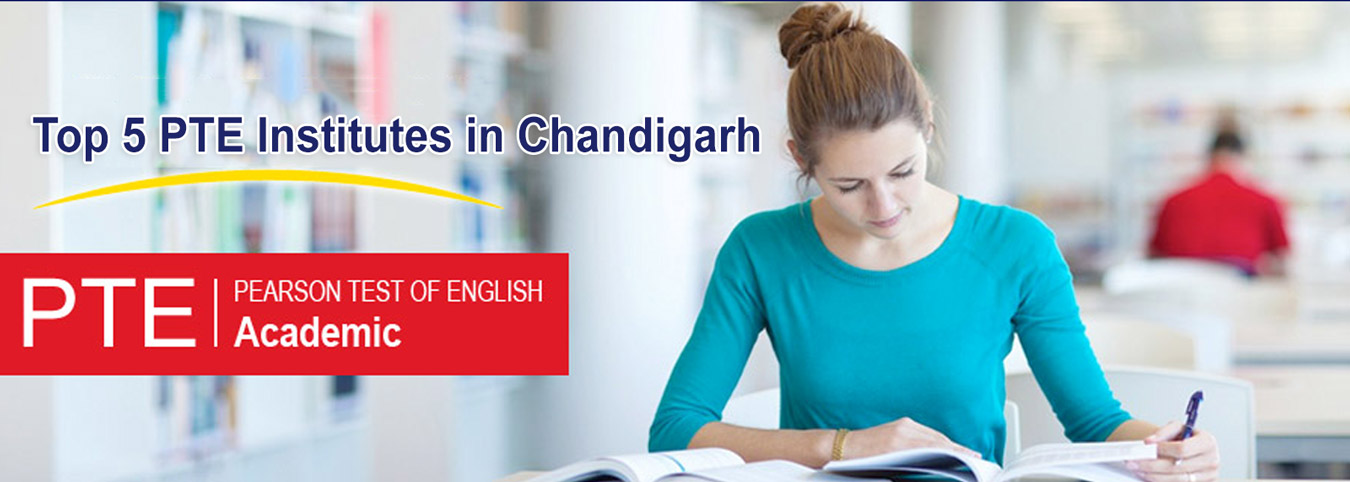Top 5 PTE Coaching Institutes in Chandigarh Mohali
