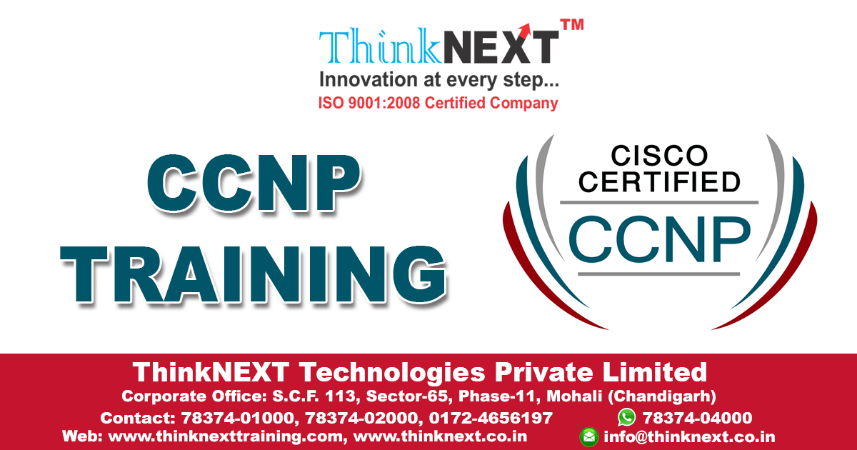 CCNP Training in Chandigarh - ThinkNEXT Technologies